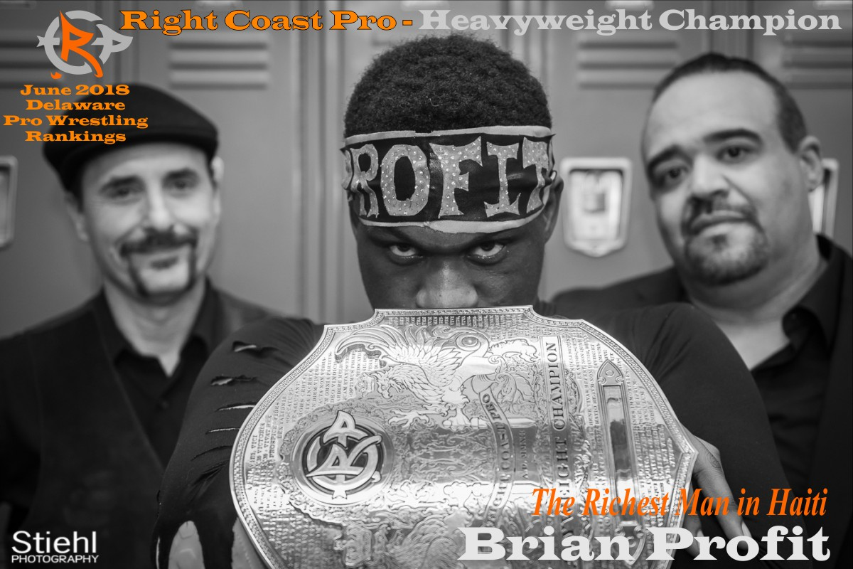 BrianProfit June2018 Rankings RightCoastPro Wrestling Delaware