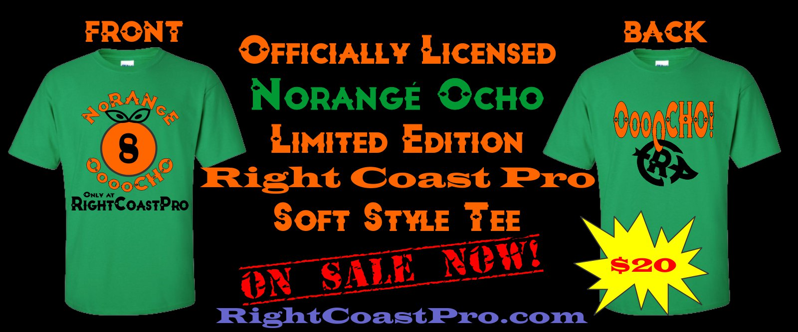 NorangeOcho Shirt RightCoastPro banner