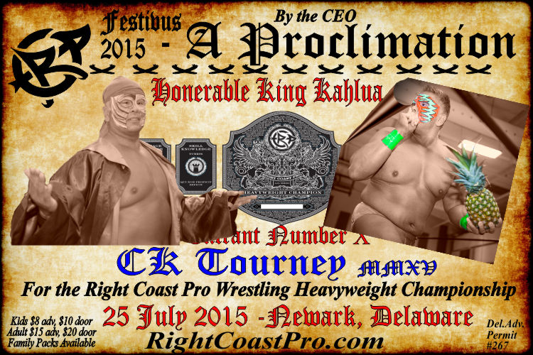 Kahlua CK Tourney RCP22 RightCoastPro Wrestling Delaware Community Entertainment Event