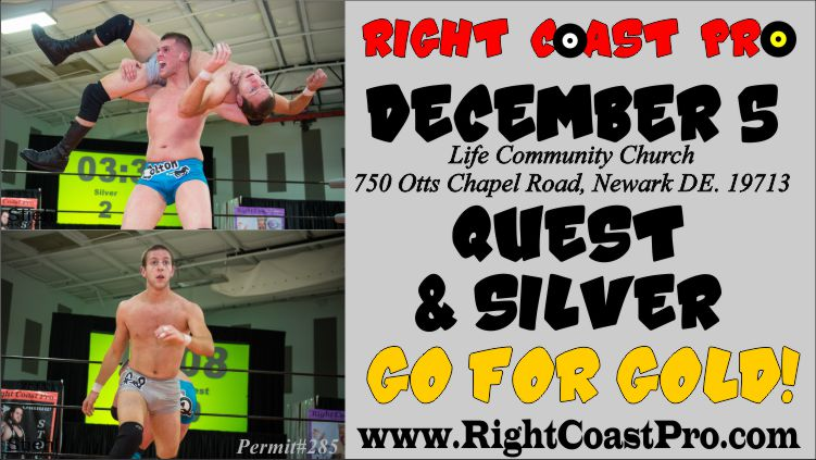 750 Silver Quest TagTitles RightCoastPro Delaware Wrestling Entertainment Event