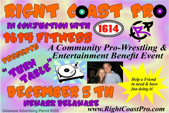 RCP26 TURNTABLE RightCoastPro Wrestling Delaware Benefit Entertainment Event