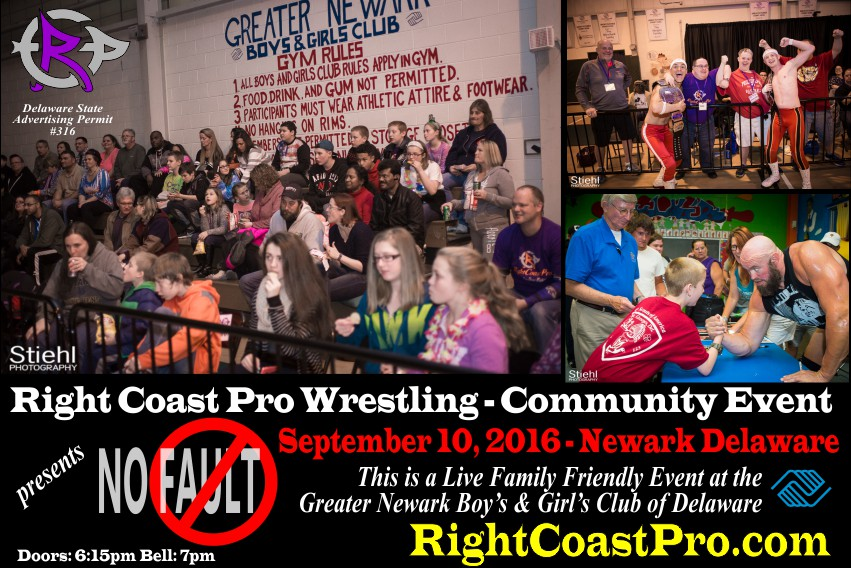 FamilyFriendly Event NoFault RCP31 RightCoast ProWrestling Delaware