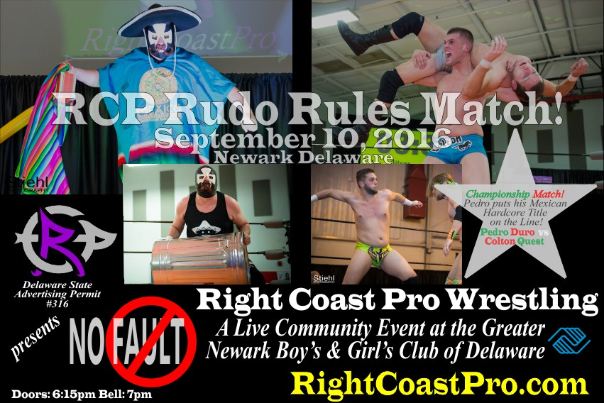 RUDO RULES RCP31 Faultline RightCoast ProWrestling Delaware
