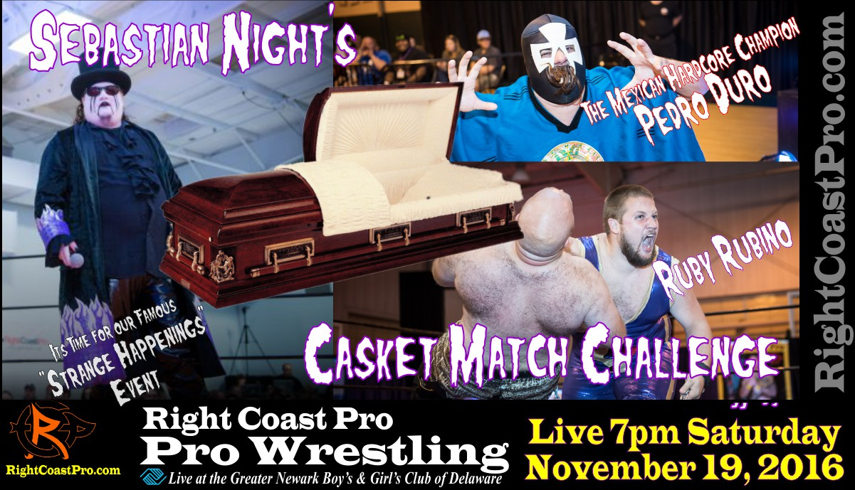 Casket Match StrangeHappenings RCP 33 RightCoast Pro Wrestling Delaware