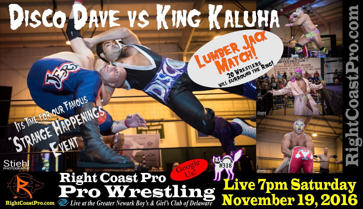 LumberjackMatch StrangeHappenings RCP 33 RightCoast Pro Wrestling Delaware