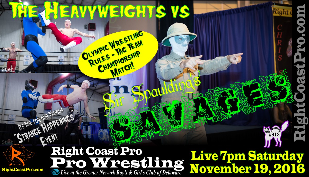 Savages StrangeHappenings RCP 33 RightCoast Pro Wrestling Delaware