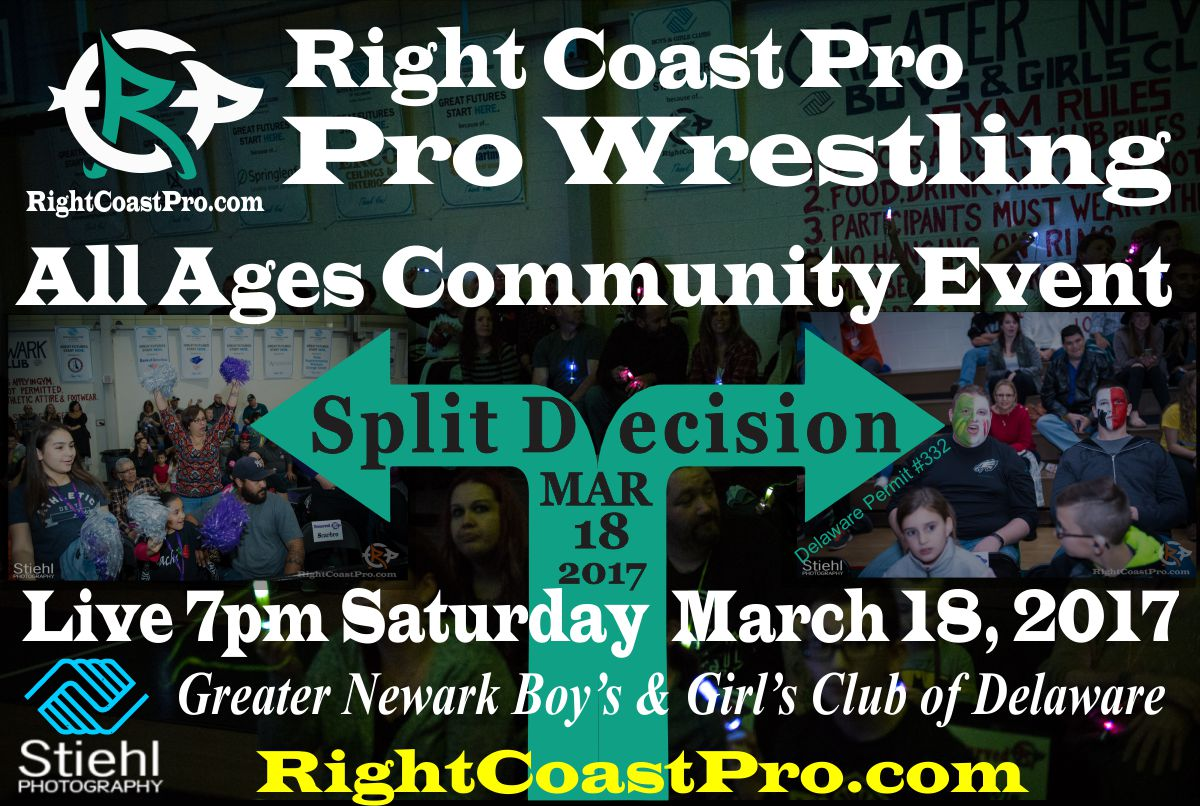 fans split decision RightCoast ProWrestling Delaware