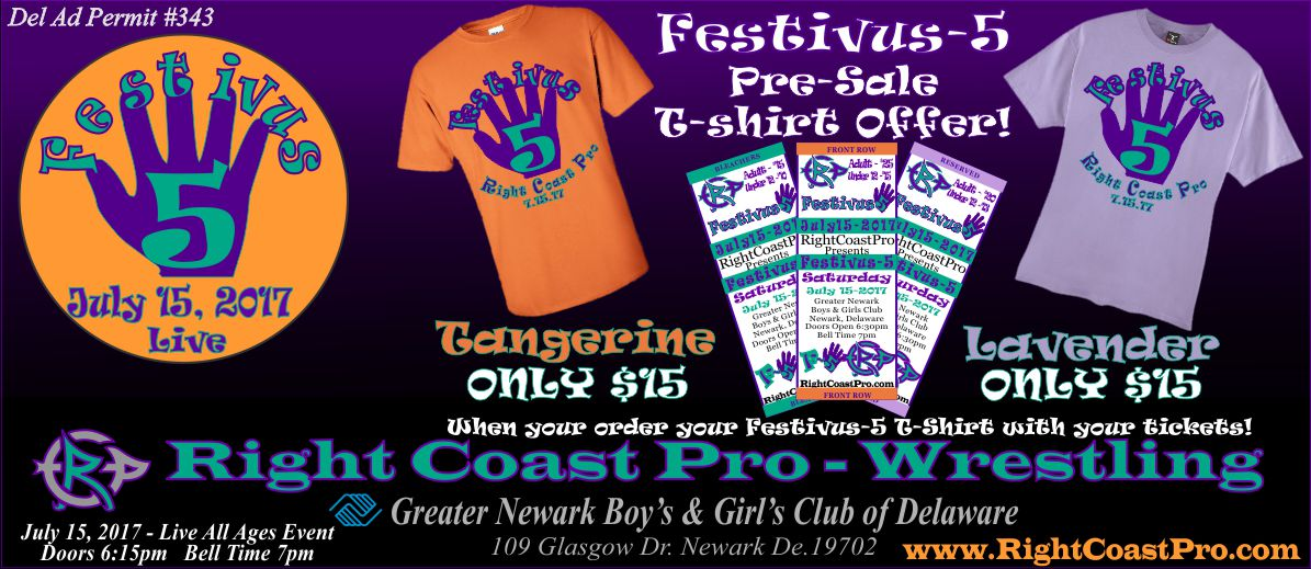 tshirts Web1200 banner Festivus Five RightCoast ProWrestling Delaware Event