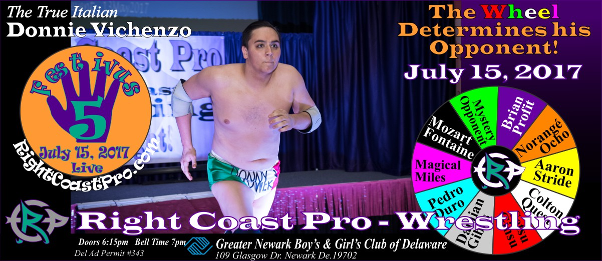 Donnie Vinchenzo Festivus Five RightCoast ProWrestling Delaware Event