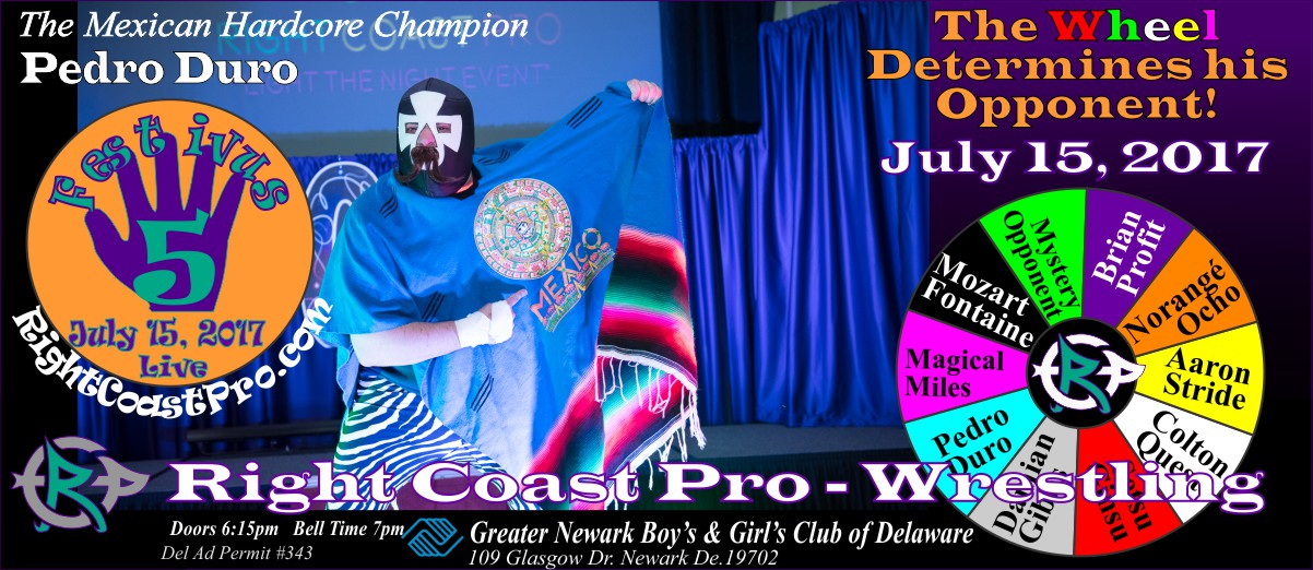 PedroDuro Festivus Five RightCoast ProWrestling Delaware Event
