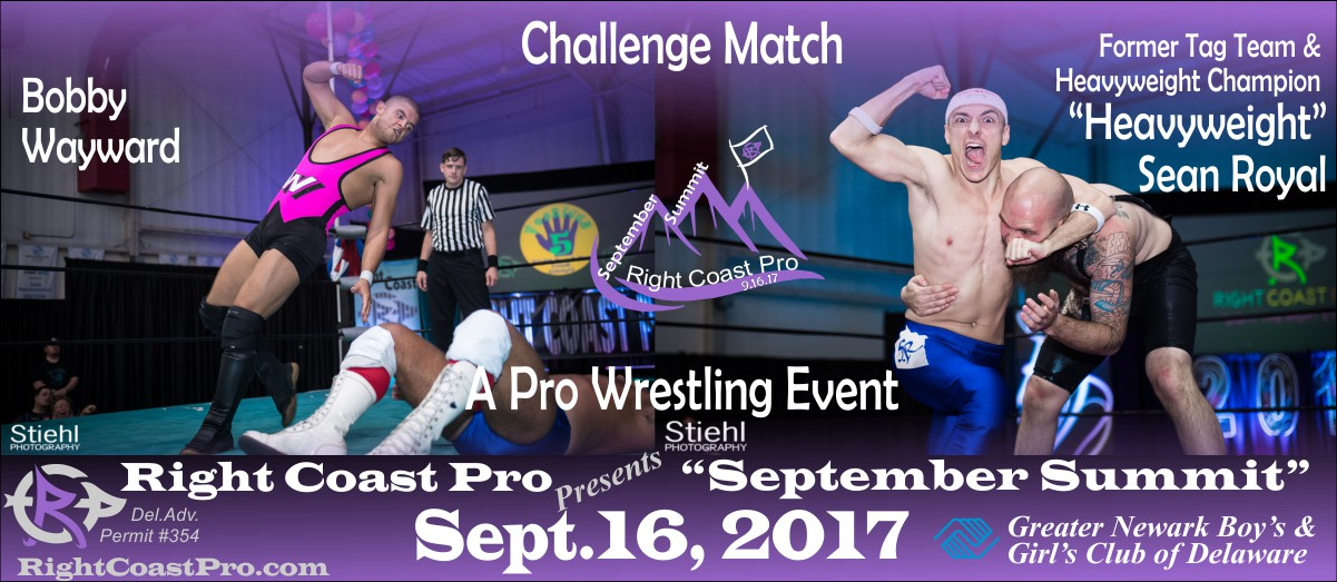 Wayward Royal 1200 SeptemberSummit RightCoastPro Wrestling Delaware