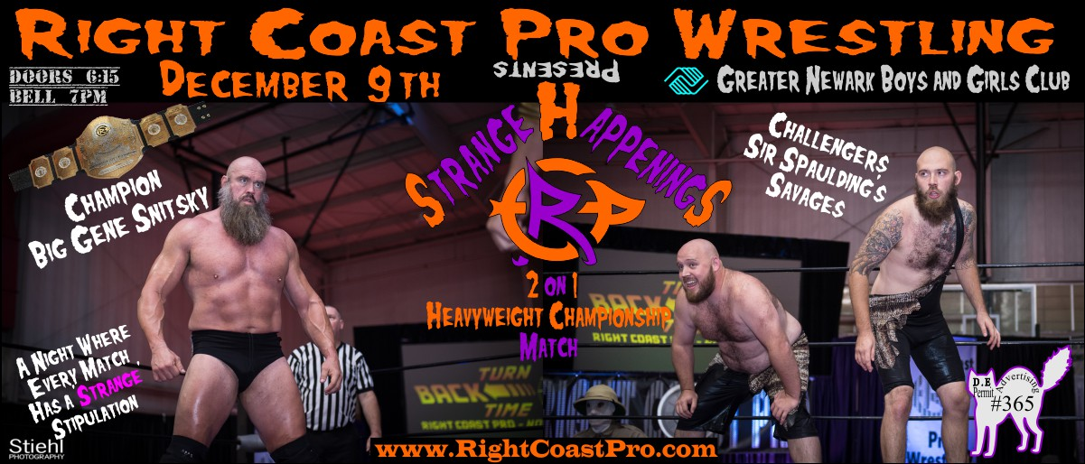 WEB Snitsky Savages StrangeHappenings RCP 41 RightCoast Pro Wrestling Delaware