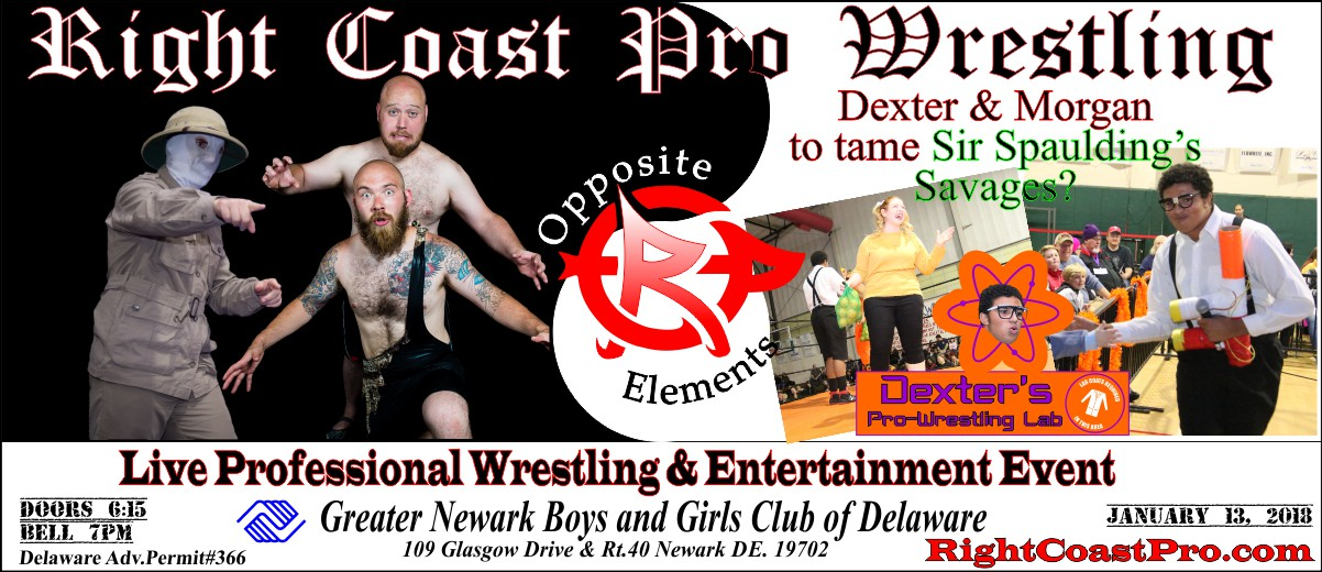 Dexter Morgan 1200 RightCoast Pro Wrestling Delaware