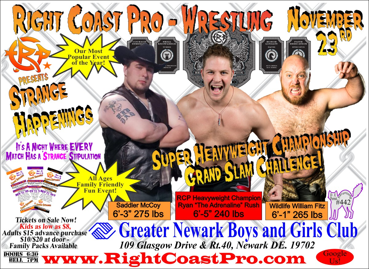 Heavyweight Championship StrangeHappenings RightCoast Pro Wrestling Delaware