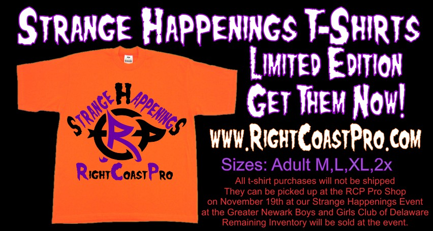 Tshirt StrangeHappenings small RightCoast Pro Wrestling Delaware