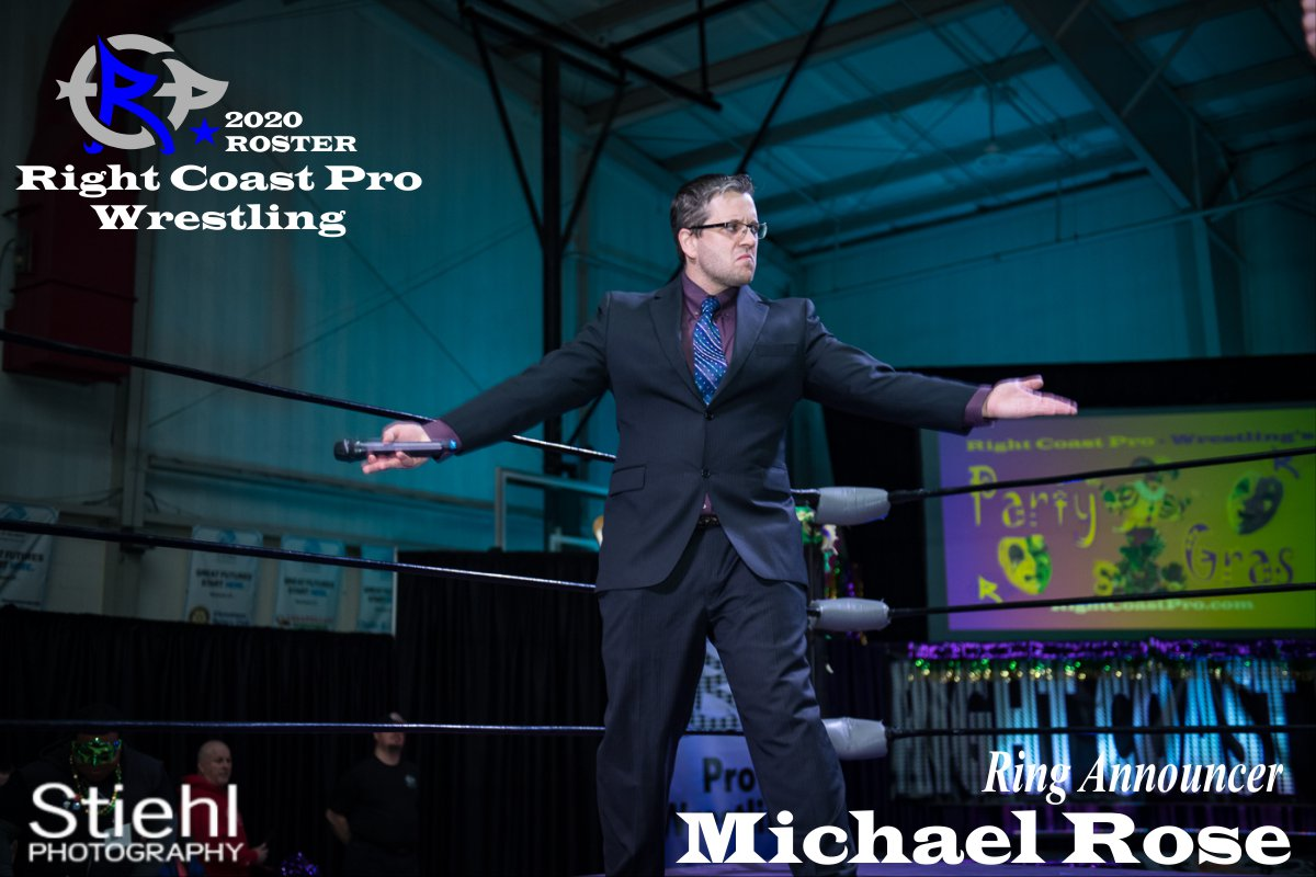Michael Rose 2020 Roster RightCoastPro Wrestling Delaware